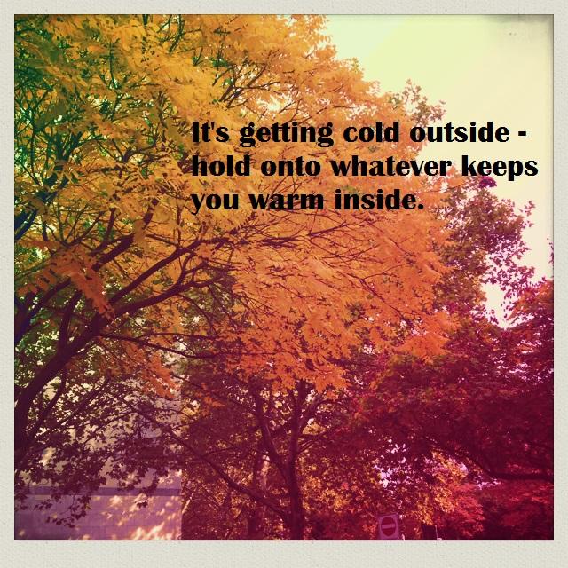 warm inside